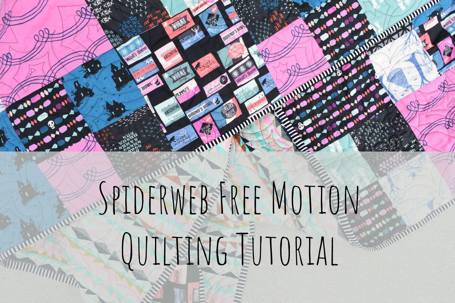 Spiderweb Free-motion quilting tutorial and a Halloween quilt