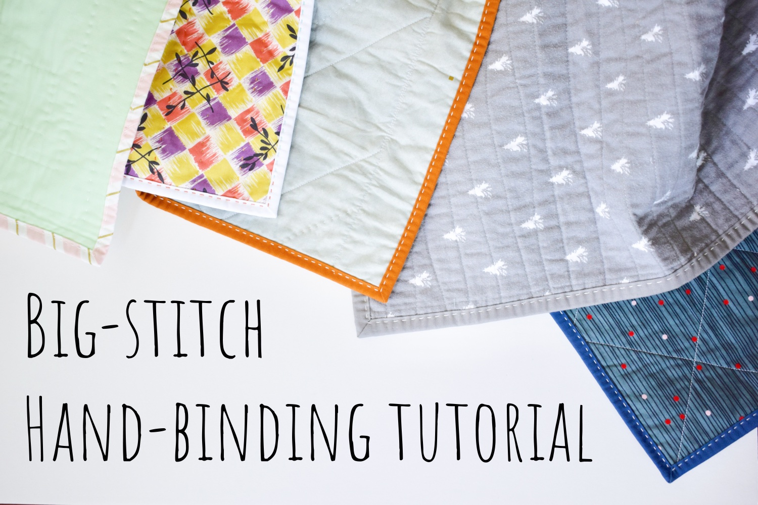 Big Stitch Hand Binding | A Tutorial