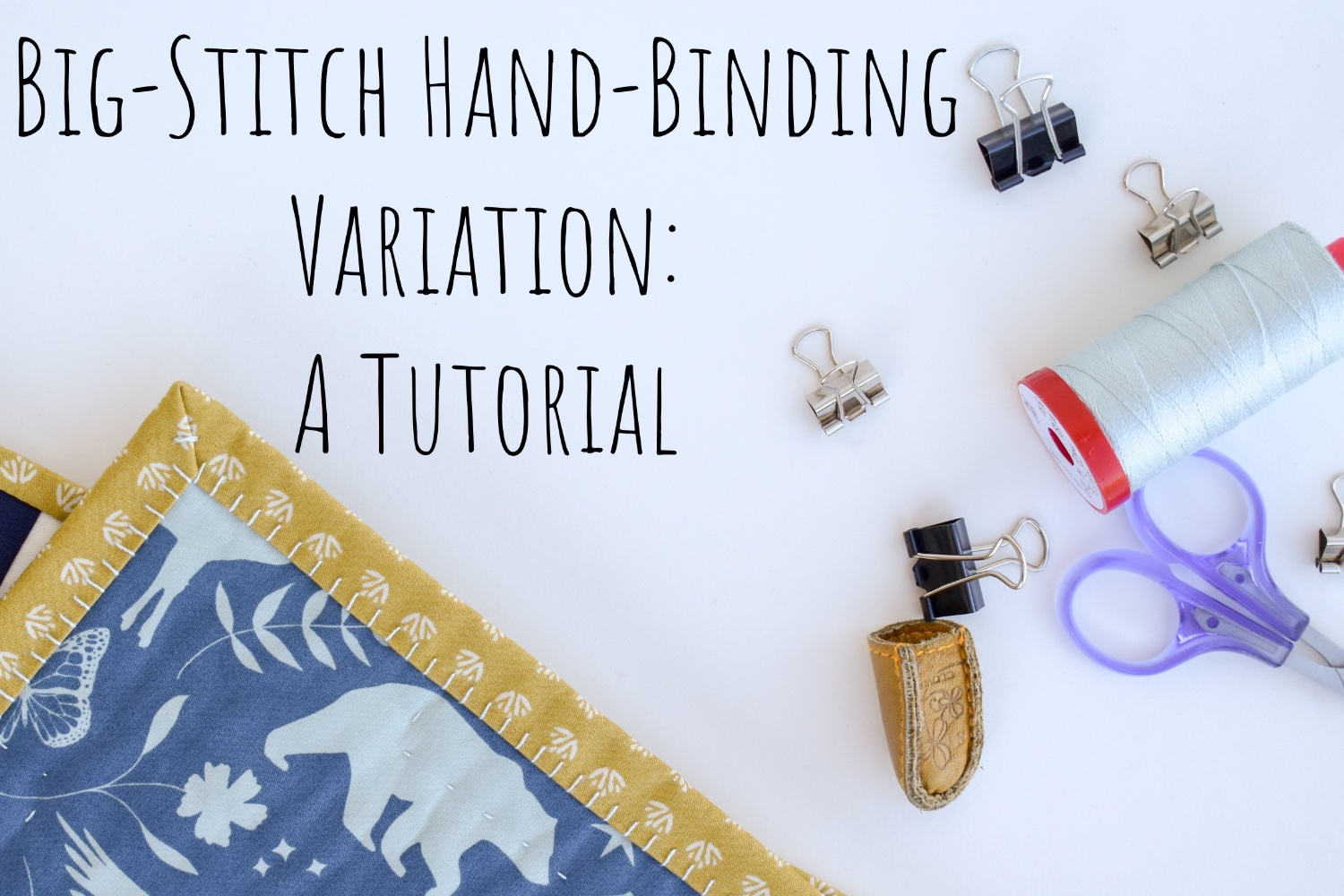 Big-Stitch Hand-Binding Variation | A Tutorial