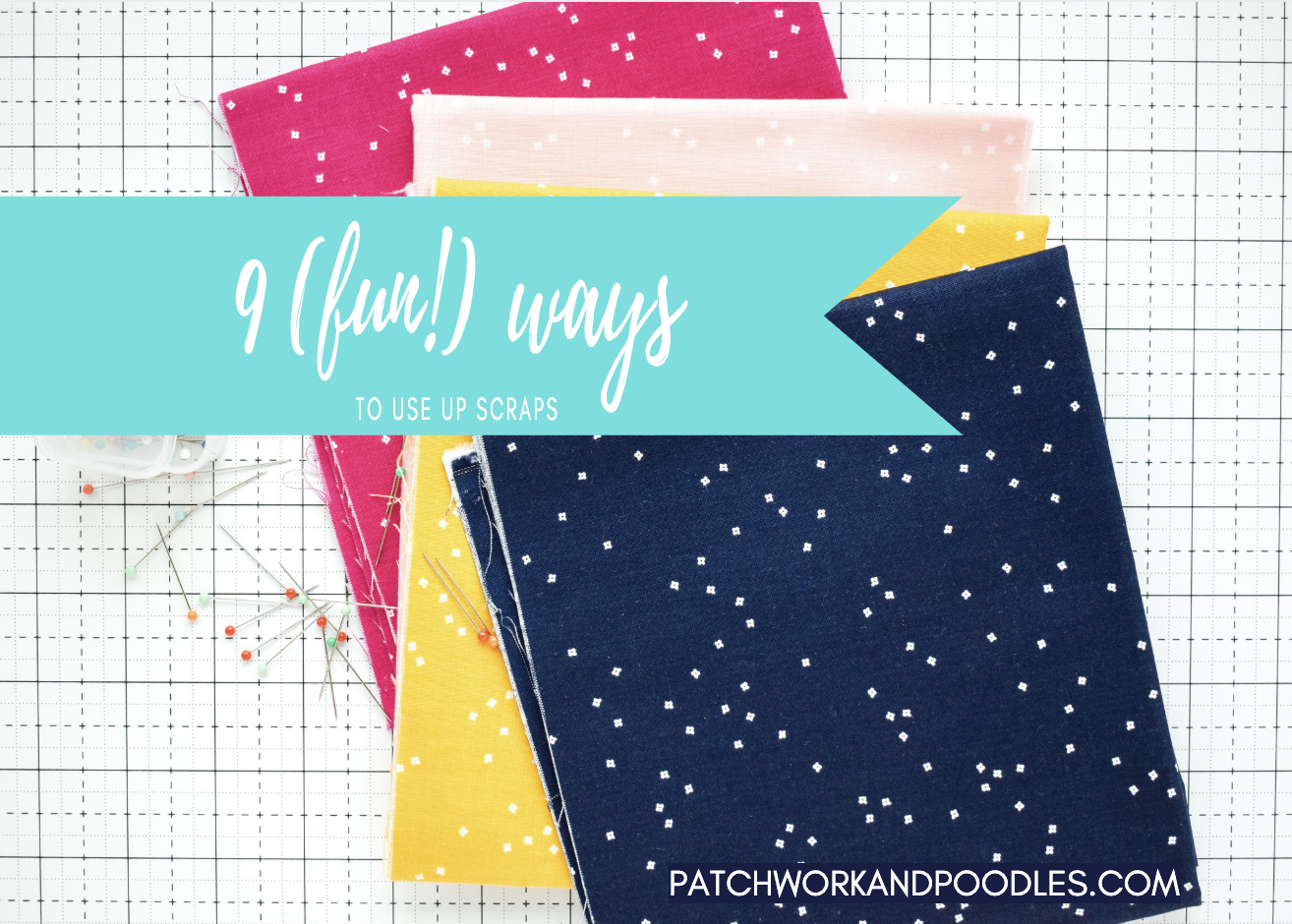 Oh Scrap! | 9 (fun!) ways to use up scraps