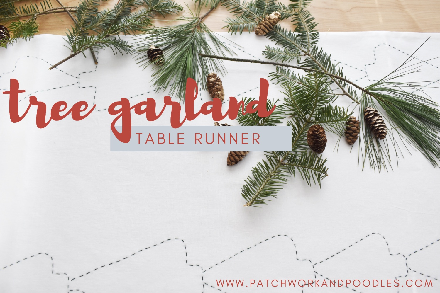 Tree Garland Table Runner | Free Tutorial