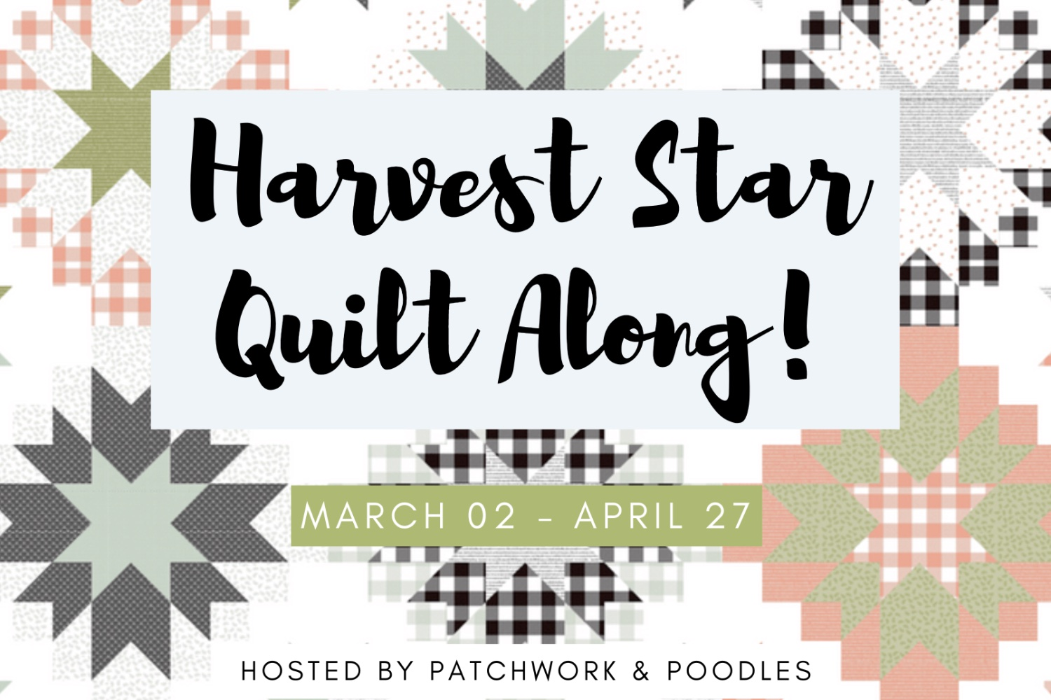 Harvest Star Quilt Along!