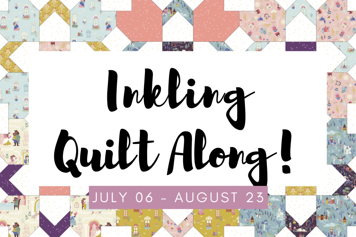 Inkling Quilt Along!
