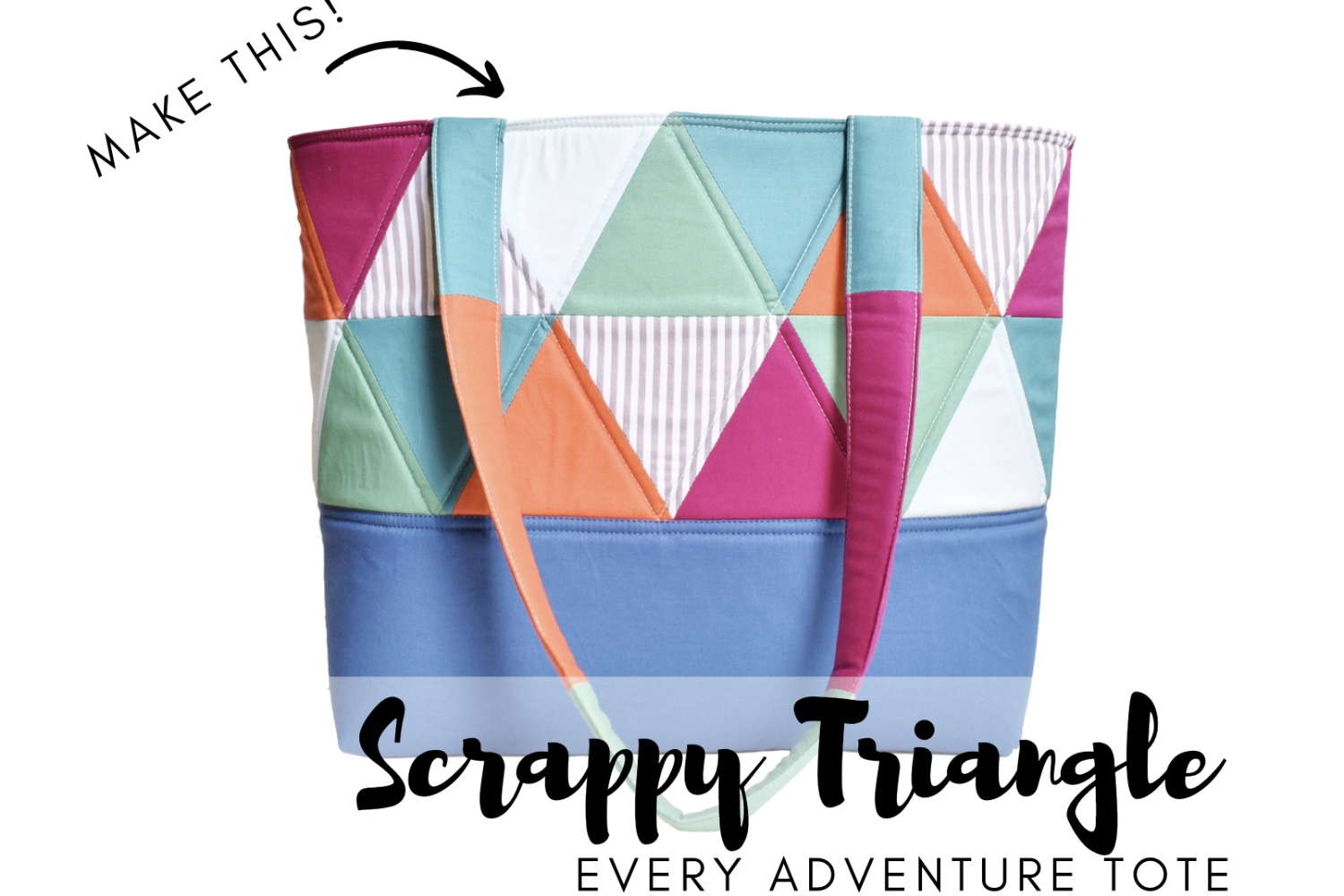 Every Adventure Tote | Triangle Panel