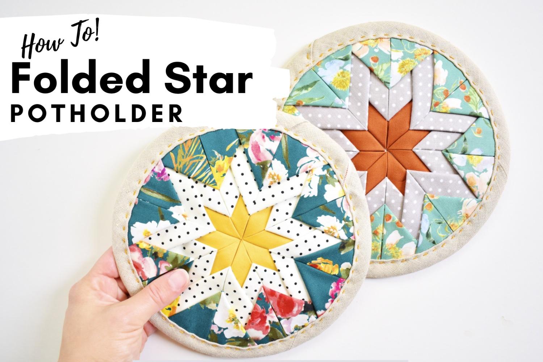 Folded Star Potholder | A Tutorial