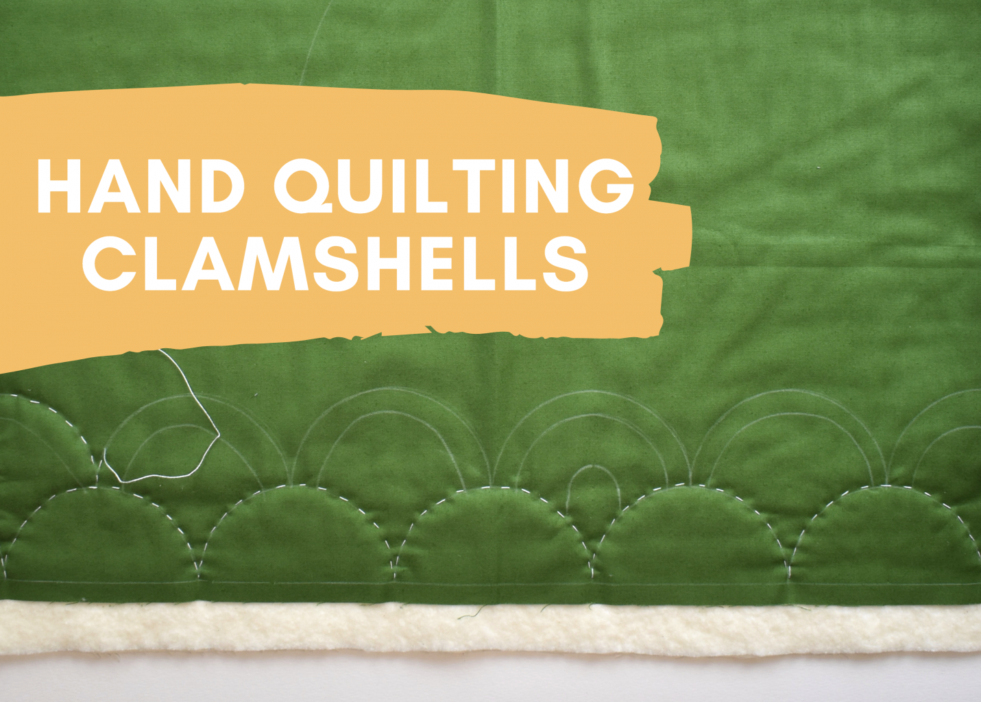 how to hand quilt clamshells tutorial