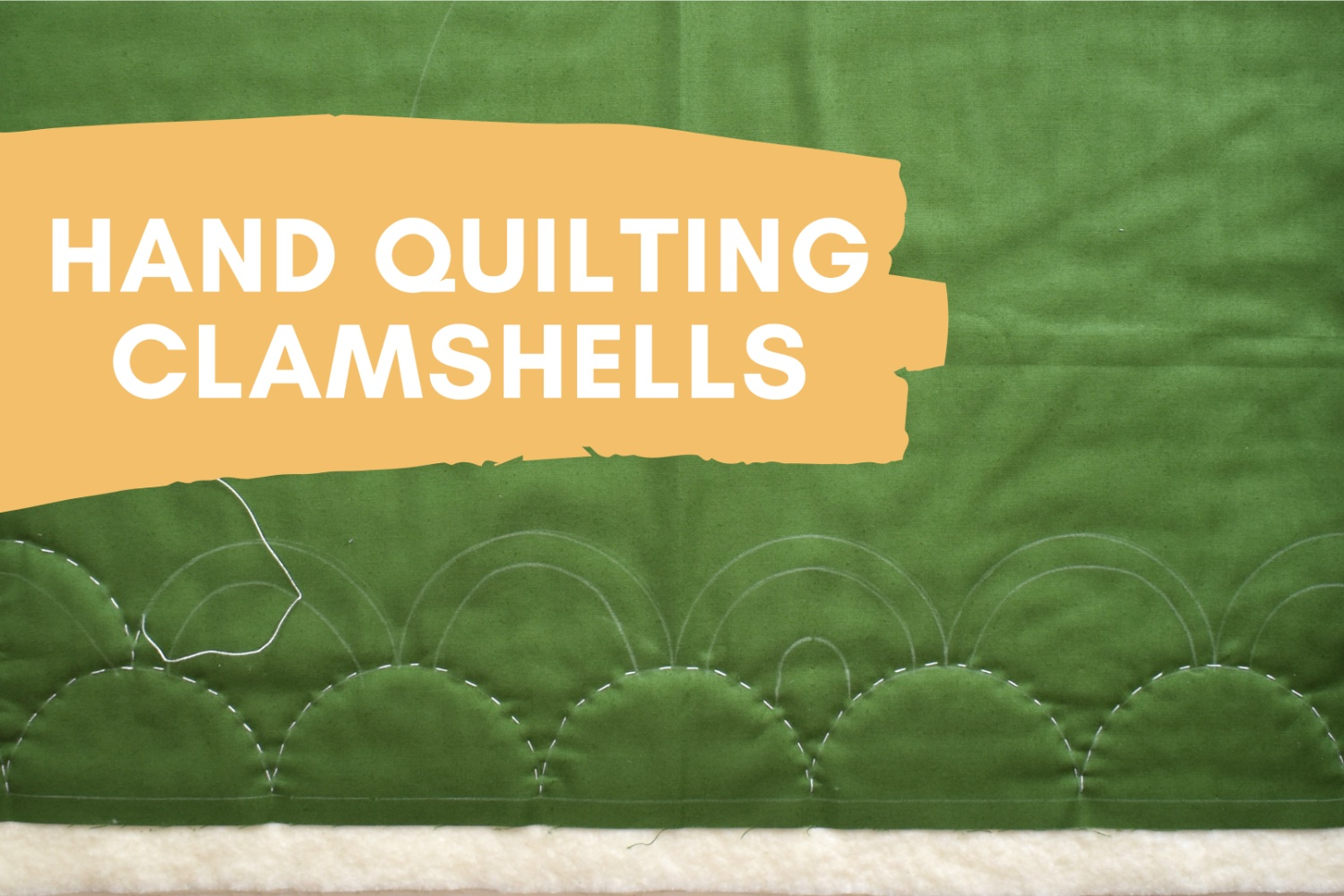 Hand Quilting Clamshells