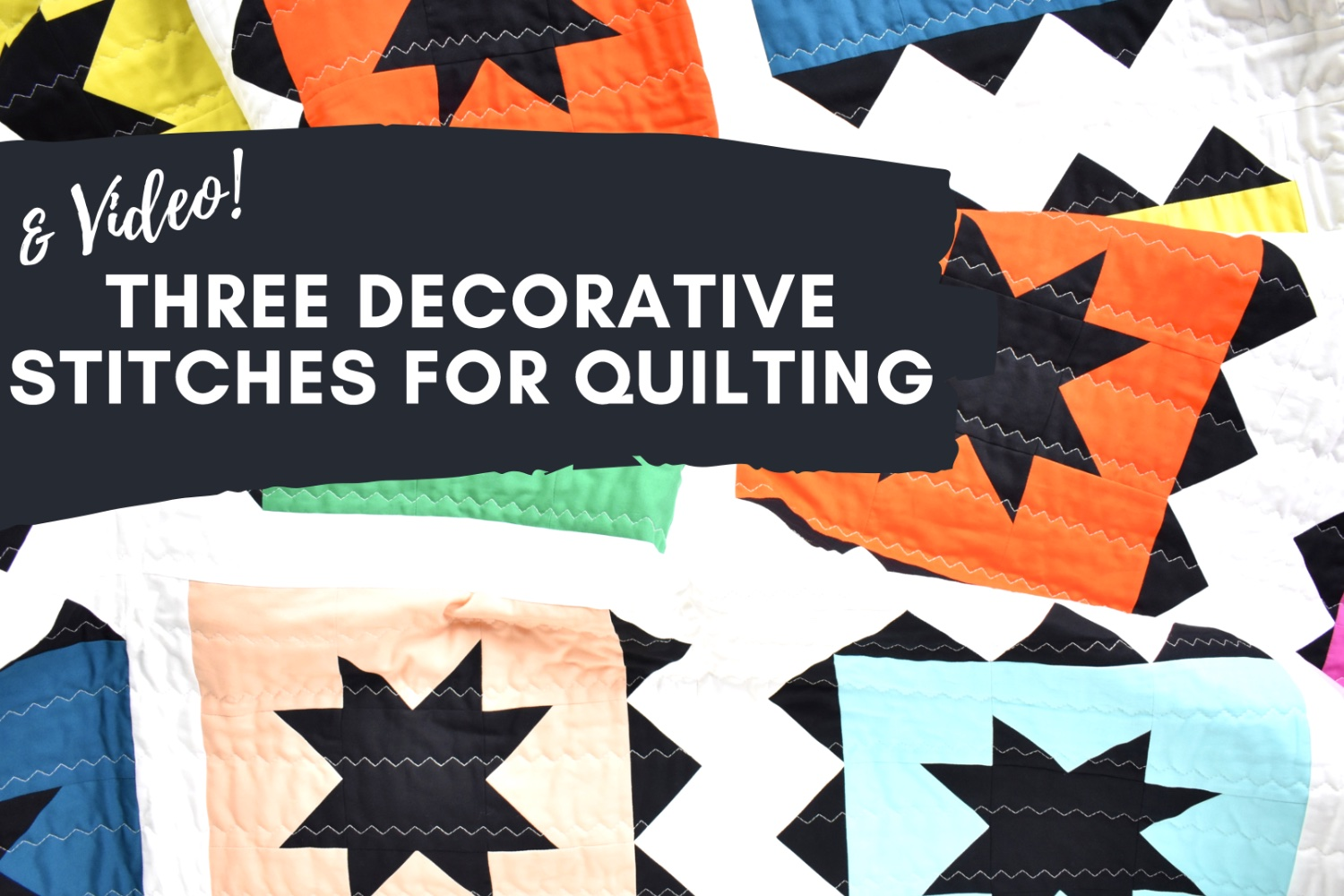 Decorative Stitches for Quilting