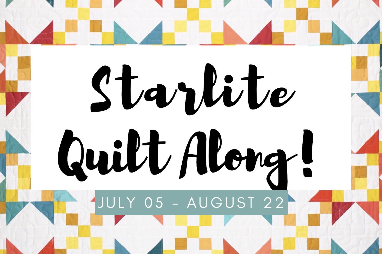 Starlite Quilt Along!